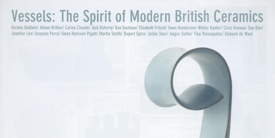 Image for Vessels : The Spirit of Modern British Ceramics